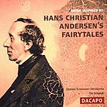 Odense Symphony Orchestra MUSIC INSPIRED BY HANS CHRISTIAN ANDERSEN'S FAIRY-TALES