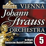 Vienna Johann Strauss Orchestra The Vienna Johann Strauss Orchestra: Edition 5, In Flight - Conductor: Rudolf Streicher
