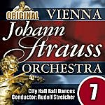 Vienna Johann Strauss Orchestra The Vienna Johann Strauss Orchestra: Edition 7, City Hall Ball Dances - Conductor: Rudolf Streicher
