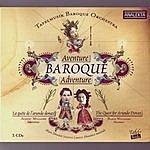 Tafelmusik Baroque Orchestra Baroque Adventure: The Quest For Arundo Donax (Aventure Baroque: La Quete De L'arundo Donax)