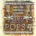 Nashville Mandolin Ensemble Nashville Mandolin Ensemble POPS - Live