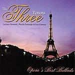 The Three Tenors Opera's Best Ballads
