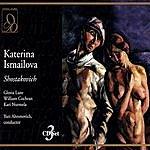 Dmitri Shostakovich Katerina Ismailova
