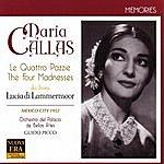Maria Callas Donizetti: The Four Madnesses from Lucia di Lammermoor