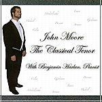 John Moore The Classical Tenor