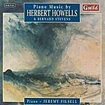Jeremy Filsell Piano Music by Herbert Howells & Bernard Stevens