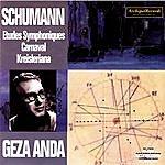 Géza Anda Robert Schumann: Etudes Symphoniques, Carnival, Kreisleriana