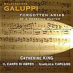 Catherine King Galuppi: Forgotten Arias of a Venetian Master