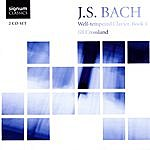 Johann Sebastian Bach J.S. Bach: Well-Tempered Clavier, Book 1