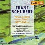 Trout Forellen-Quintett D667 - Notturno D897