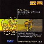 Dresden Staatskapelle Richard Wagner - Die Meistersinger von Nürnberg - Third Act