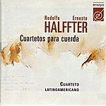Cuarteto Latinoamericano Halffter - Cuartetos para Cuerda