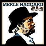 Merle Haggard 20 Hits, Volume 2
