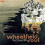 The Guess Who Wheatfield Soul