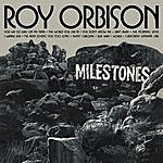 Roy Orbison Milestones