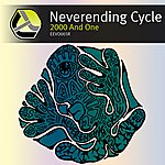 2000 And One Neverending Cycle Restored & Remastered