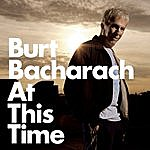 Burt Bacharach At This Time