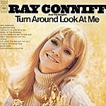 Ray Conniff & The Ray Conniff Singers Turn Around Look At Me