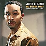 John Legend No Other Love (Single)(Featuring Estelle)
