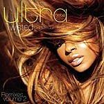 Ultra Naté Twisted (Got Me Goin' Round): Remixes