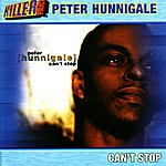 Peter Hunnigale Can't Stop