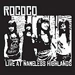 Rococo Live @ Nameless Highland