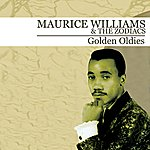 Maurice Williams & The Zodiacs Golden Oldies (Digitally Remastered)