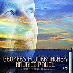 Georges Pludermacher Ravel : Intégrale des oeuvres pour piano - Complete piano works