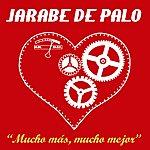 Jarabe De Palo Mucho más, mucho mejor