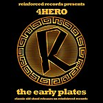 4hero Reinforced Presents 4hero - The Early Plates