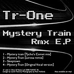 T-Rone Mystery Train EP