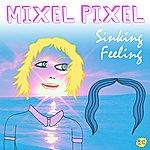 Mixel Pixel Sinking Feeling