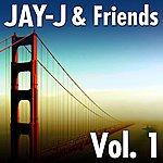 Jay-J Jay-J & Friends, Vol.1