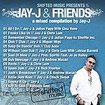 Jay-J Jay-J & Friends: The Mixed Compilation