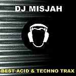 DJ Misjah Best Acid & Techno Trax