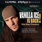 Cover Art: Vanilla Ice Is Back! - Hip Hop Classics