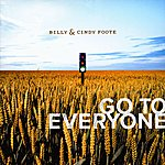 Billy & Cindy Foote Go To Everyone