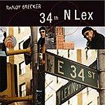 Randy Brecker 34th N Lex
