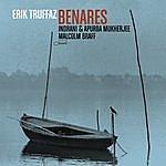 Erik Truffaz Benares (Featuring Indrani, Apurba Mukherjee & Malcolm Braff)