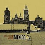 Erik Truffaz Mexico (Featuring Murcof)
