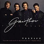 Gaither Vocal Band Testify