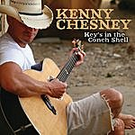 Kenny Chesney Key's In The Conch Shell (Single)