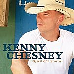 Kenny Chesney Spirit Of A Storm (Single)