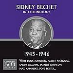 Sidney Bechet Complete Jazz Series 1945 - 1946