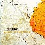 Eric Peters Miracle Of Forgetting