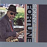 Sonny Fortune You And The Night And The Music