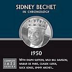 Sidney Bechet Complete Jazz Series 1950
