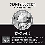 Sidney Bechet Complete Jazz Series 1949, Vol.3