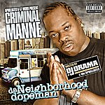 DJ Drama Da Neighborhood Dopeman Mixtape (Parental Advisory)
