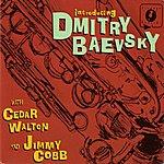 Cedar Walton Introducing Dmitry Baevsky with Cedar Walton and Jimmy Cobb